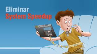 eliminar system speedup