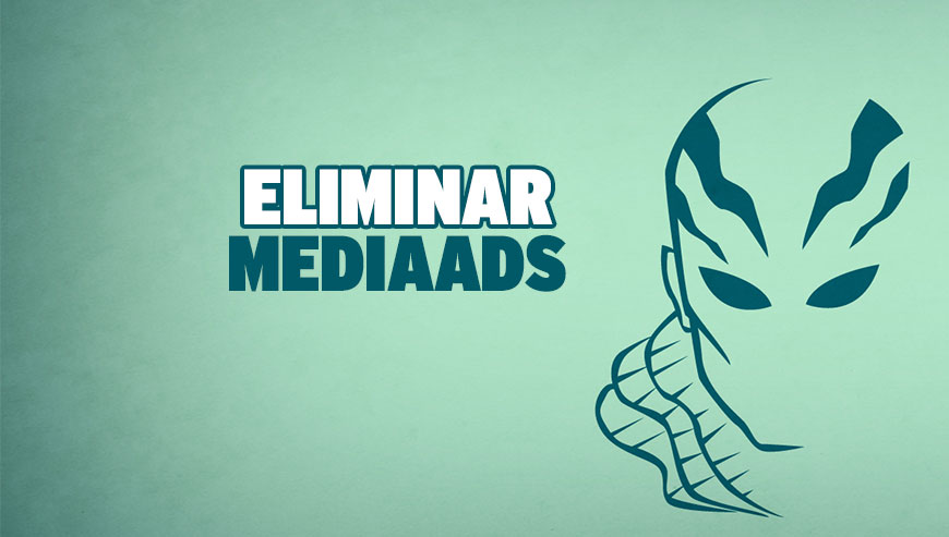 Eliminar Ads by MediaAds