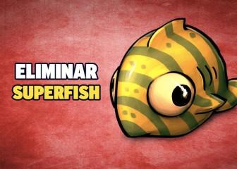 eliminar superfish