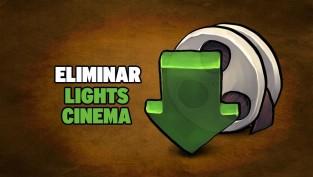eliminar lights cinema