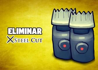 eliminar steel cut