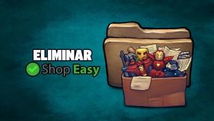 eliminar shop easy