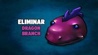 eliminar dragon branch