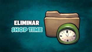 eliminar shop time