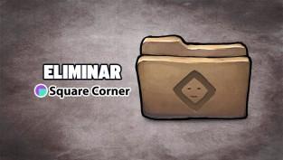 eliminar square corner