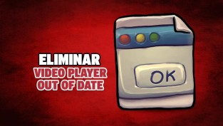 eliminar video player out of date