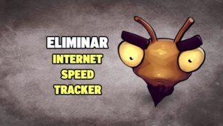 eliminar internet speed tracker