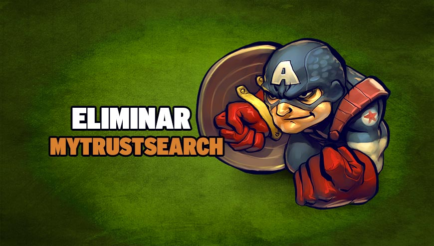 Eliminar Mytrustsearch.com