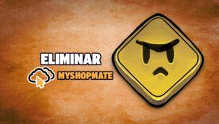 eliminar myshopmate