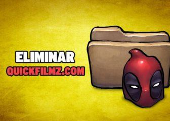 eliminar quickfilmz.com
