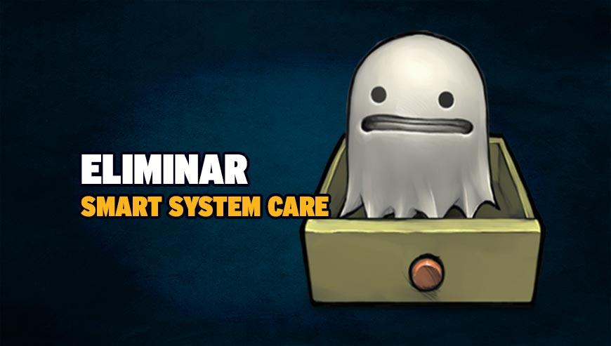 Eliminar Smart System Care